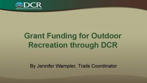 Grant Funding for Outdoor Recreation through DCR By