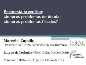 Economa Argentina Menores problemas de deuda Menores problemas