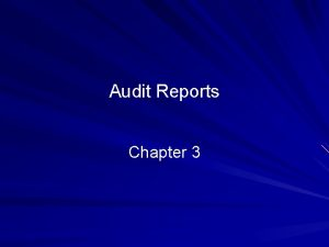 Audit Reports Chapter 3 2010 Prentice Hall Business
