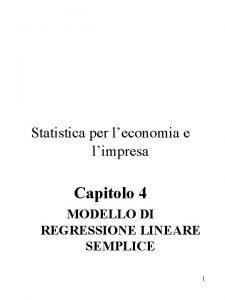 Statistica per leconomia e limpresa Capitolo 4 MODELLO