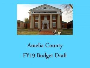 Amelia County FY 19 Budget Draft Budget Breakdown