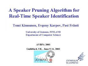 A Speaker Pruning Algorithm for RealTime Speaker Identification
