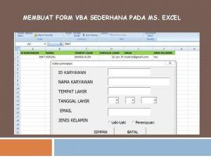 MEMBUAT FORM VBA SEDERHANA PADA MS EXCEL Form