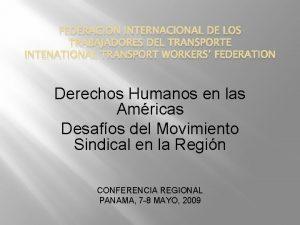 FEDERACION INTERNACIONAL DE LOS TRABAJADORES DEL TRANSPORTE INTENATIONAL
