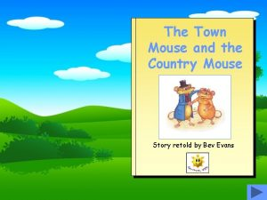 The Town Mouse and the Country Mouse Story