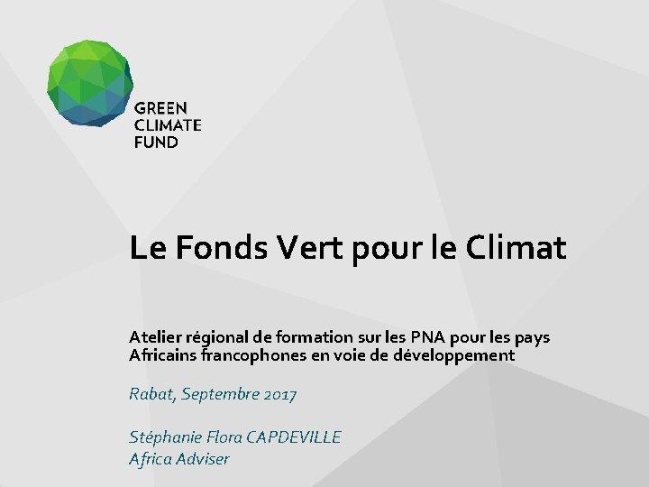 Le Fonds Vert pour le Climat Atelier rgional
