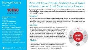 Microsoft Azure CASE STUDY Microsoft Azure Provides Scalable