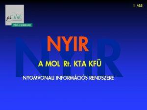 1 63 NYIR A MOL Rt KTA KF