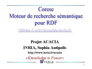 Corese Moteur de recherche smantique pour RDF Olivier