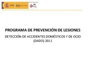 PROGRAMA DE PREVENCIN DE LESIONES DETECCIN DE ACCIDENTES
