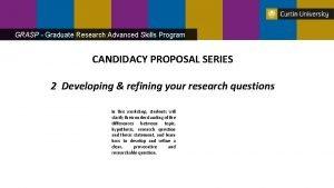 GRASP Graduate Research Advanced Skills Program CANDIDACY PROPOSAL