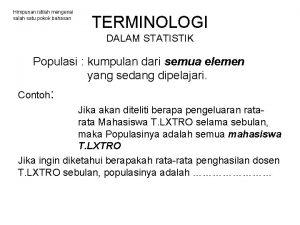 Himpunan istilah mengenai salah satu pokok bahasan TERMINOLOGI