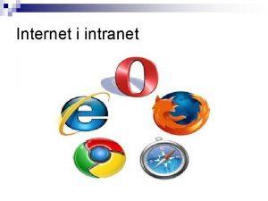 Internet i intranet Istorija razvoja Interneta n n