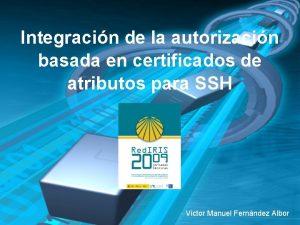 Integracin de la autorizacin basada en certificados de