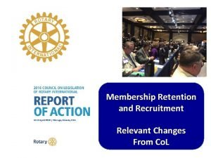 Membership Retention and Recruitment Relevant Changes From Co