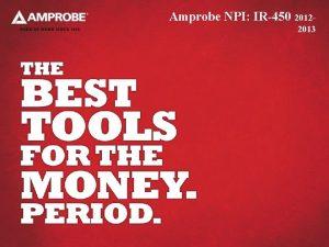 Amprobe NPI IR450 20122013 Amprobe IR450 3 in1