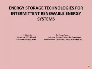 ENERGY STORAGE TECHNOLOGIES FOR INTERMITTENT RENEWABLE ENERGY SYSTEMS