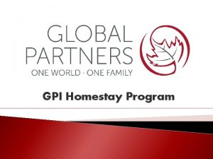 GPI Homestay Program Global Partners Institute Is a