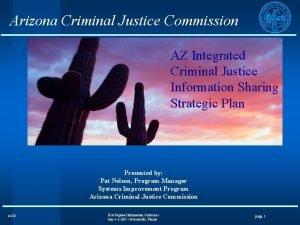 Arizona Criminal Justice Commission AZ Integrated Criminal Justice
