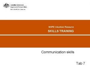 MHPE Volunteer Resource SKILLS TRAINING Communication skills Tab