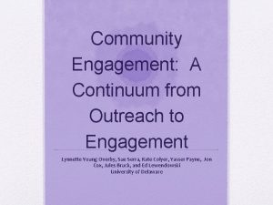 Community Engagement A Continuum from Outreach to Engagement