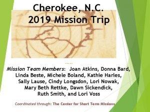 Cherokee N C 2019 Mission Trip Mission Team