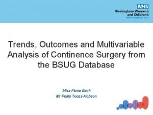 Trends Outcomes and Multivariable Analysis of Continence Surgery