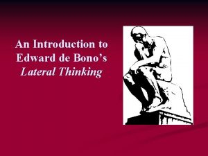 An Introduction to Edward de Bonos Lateral Thinking