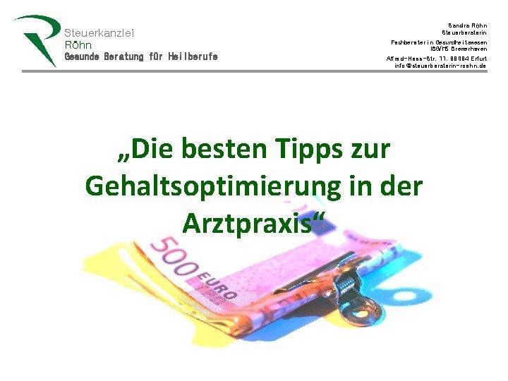 Steuerkanzlei Rhn Gesunde Beratung fr Heilberufe Sandra Rhn