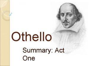 Othello Summary Act One Act 1 Scene 1