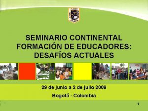 SEMINARIO CONTINENTAL FORMACIN DE EDUCADORES DESAFOS ACTUALES 29