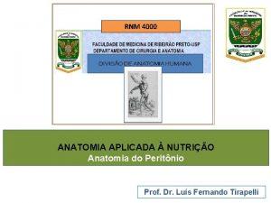 RNM 4000 ANATOMIA APLICADA NUTRIO Anatomia do Peritnio
