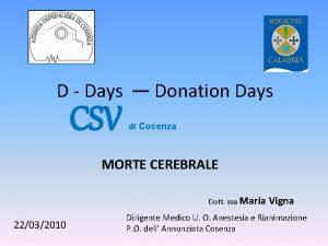 D Days CSV Donation Days di Cosenza MORTE