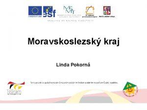 Moravskoslezsk kraj Linda Pokorn k s z e
