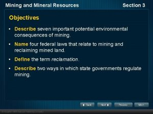 Mining and Mineral Resources Section 3 Objectives Describe
