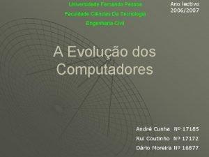Universidade Fernando Pessoa Faculdade Cincias Da Tecnologia Ano