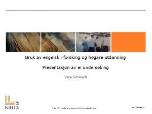 Bruk av engelsk i forsking og hgare utdanning