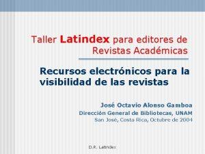 Taller Latindex para editores de Revistas Acadmicas Recursos