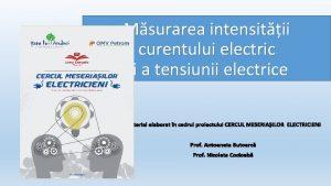 Msurarea intensitii curentului electric i a tensiunii electrice
