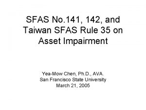 SFAS No 141 142 and Taiwan SFAS Rule