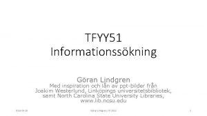 TFYY 51 Informationsskning Gran Lindgren Med inspiration och