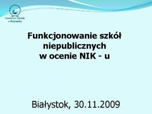 Funkcjonowanie szk niepublicznych w ocenie NIK u Biaystok