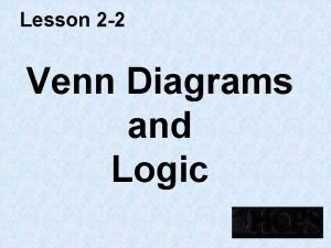Lesson 2 2 Venn Diagrams and Logic Venn