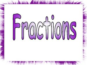 Final Jeopardy Fractions Addition Fractions Subtraction Fractions Multiplication