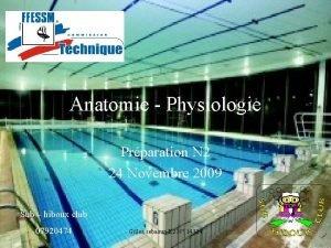 Anatomie Physiologie Prparation N 2 24 Novembre 2009