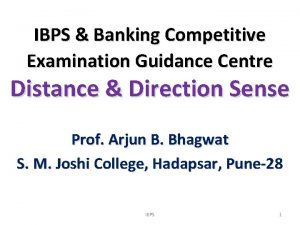 IBPS Banking Competitive Examination Guidance Centre Distance Direction