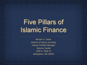 Five Pillars of Islamic Finance Monem A Salam