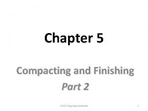 Chapter 5 Compacting and Finishing Part 2 CE