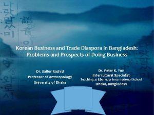 Korean Business and Trade Diaspora in Bangladesh Problems