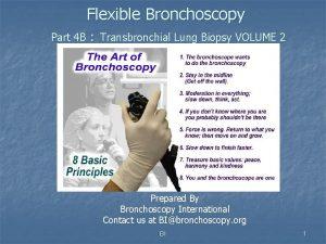 Flexible Bronchoscopy Part 4 B Transbronchial Lung Biopsy